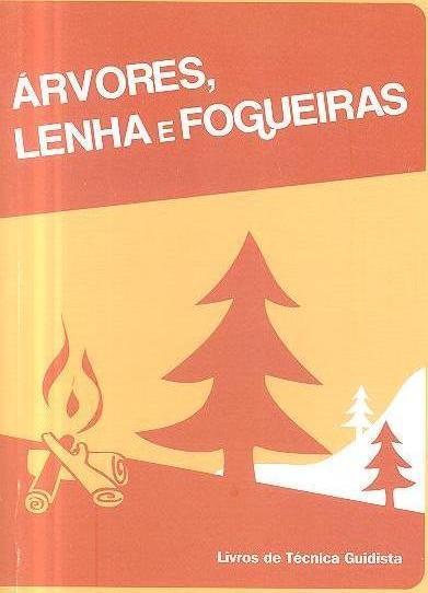 Árvores, lenha e fogueiras (Associação Guias de Portugal)