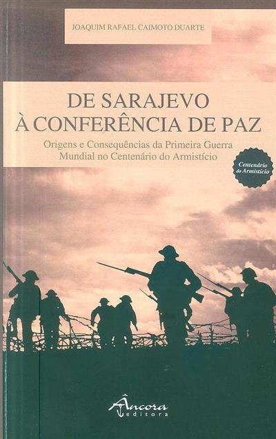 De Sarajevo à conferência de paz (Joaquim Rafael Caimoto Duarte)