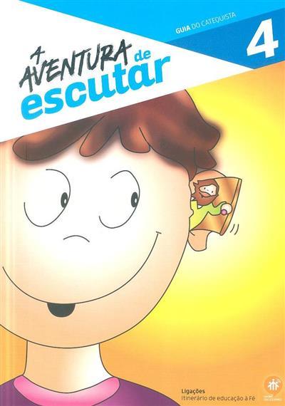 A aventura de escutar, 4º ano (coord. Elsa Almeida, Rui Alberto, Sofia Fonseca)