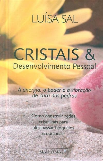 Cristais & desenvolvimento pessoal (Luísa Sal)