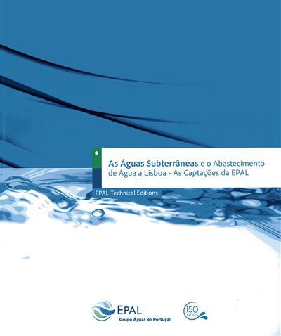 As águas subterrâneas e o abastecimento de água a Lisboa (João Lopo Mendonça)
