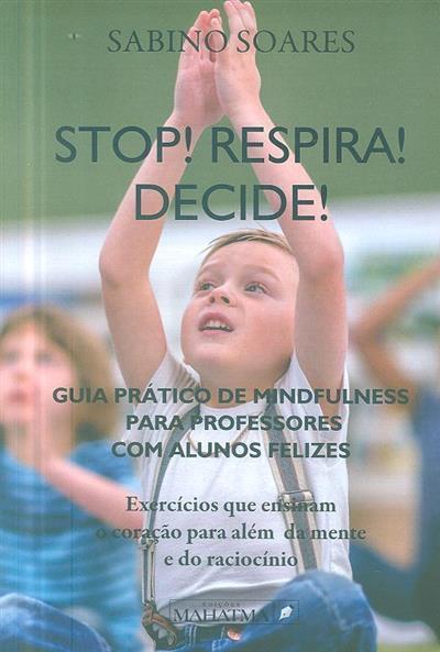 Stop! Respira! Decide! (Sabino Soares)