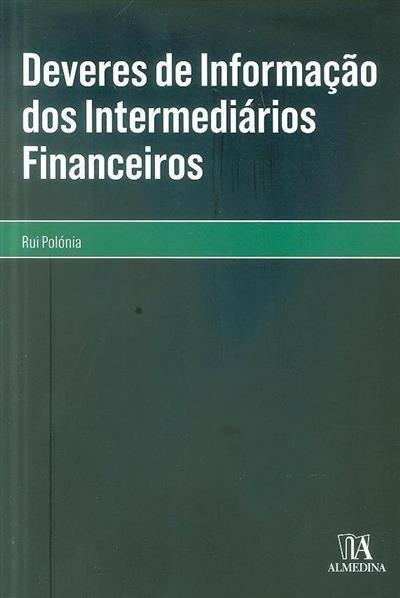 Deveres de informação dos intermediários financeiros (Rui Filipe Polónia Sousa Batista Gomes)