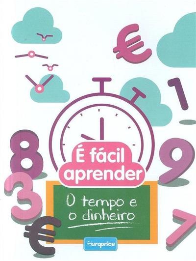 É fácil aprender o tempo e o dinheiro (trad. Filipe Vieira)