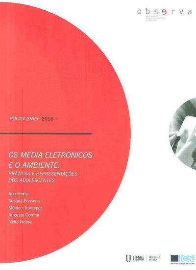 Os media eletrónicos e o ambiente (Ana Horta... [et al.])