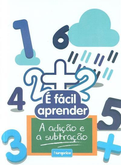 É fácil aprender a adição e a subtração (trad. Filipe Vieira)
