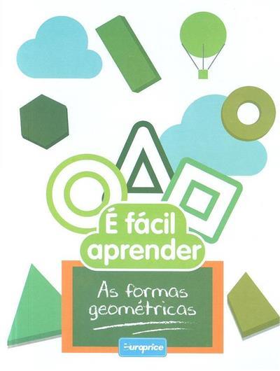 É fácil aprender as formas geométricas (trad. Filipe Vieira)