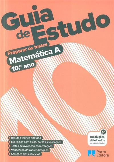 Guia de estudo, preparar os testes (Cristina Silva, Hélder Pinto)