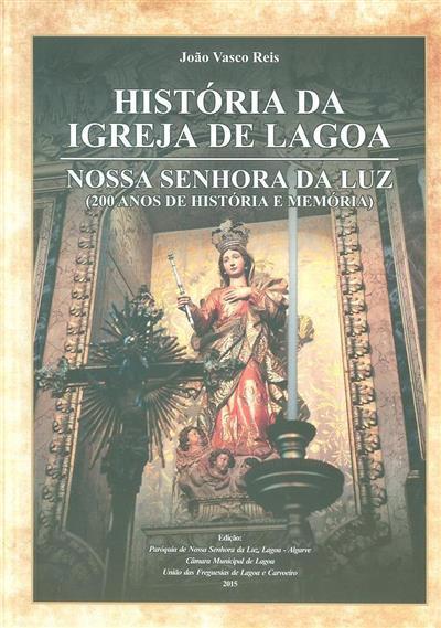 História da Igreja de Lagoa (João Vasco Reis)