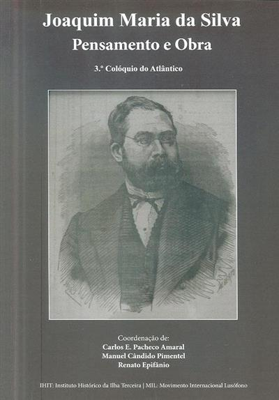 Joaquim Maria da Silva (III Colóquio do Atlântico)
