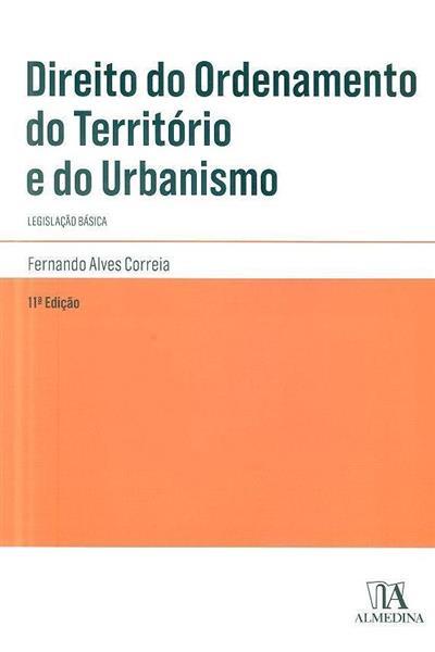 Direito do ordenamento do território e do urbanismo (compil. Fernando Alves Correia   ?)