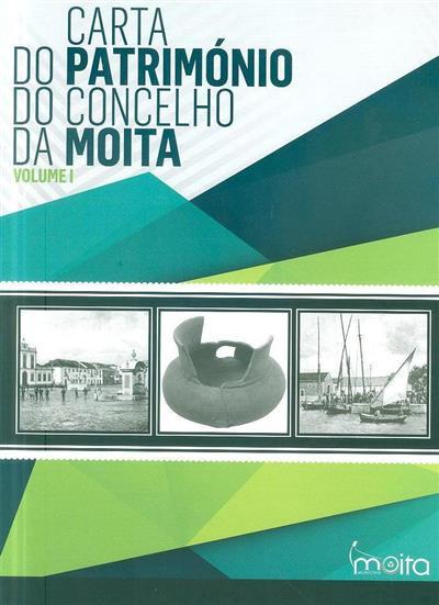 Carta do património do concelho da Moita (carta e elab. textos e fotos Adélia Queirós... [et al.])