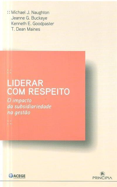 Liderar com respeito (Michael J. Naughton... [et al.])