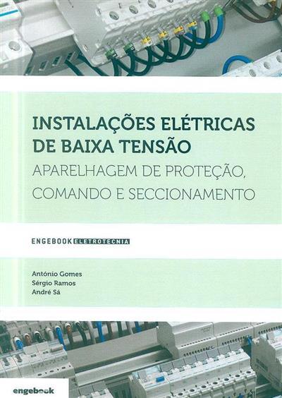 Instalações elétricas de baixa tensão (António Gomes, Sérgio Ramos, André Sá)
