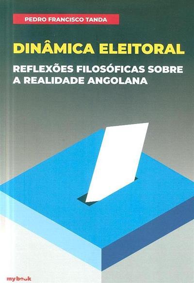 Dinâmica eleitoral (Pedro Francisco Tanda )