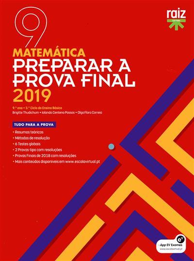 Preparar a prova final 2019 (Brigitte Thudichum, Iolanda Centeno Passos, Olga Flora Correia)