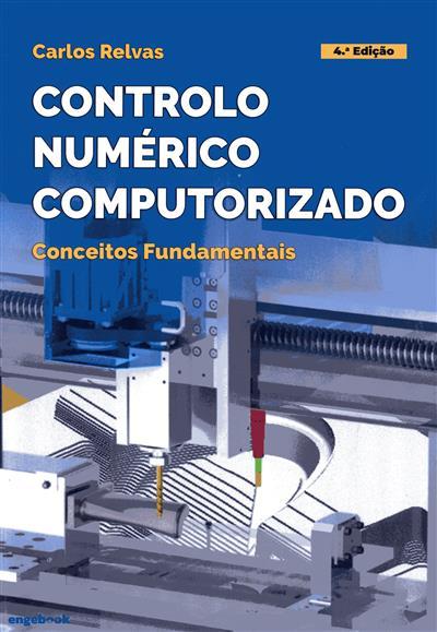 Controlo numérico computorizado (Carlos Relvas)