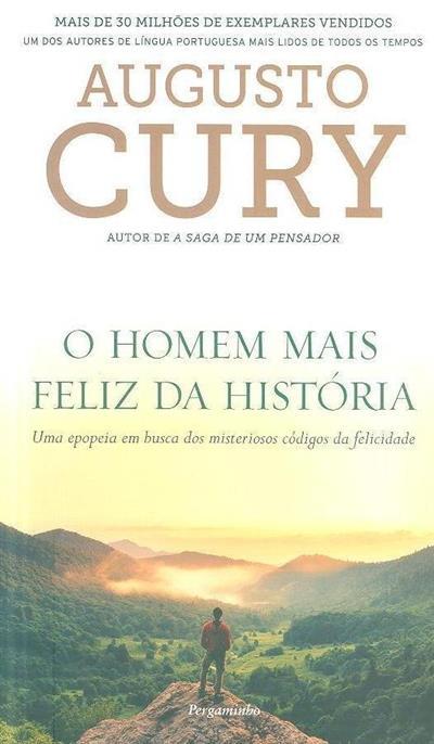 O homem mais feliz da história (Augusto Cury)