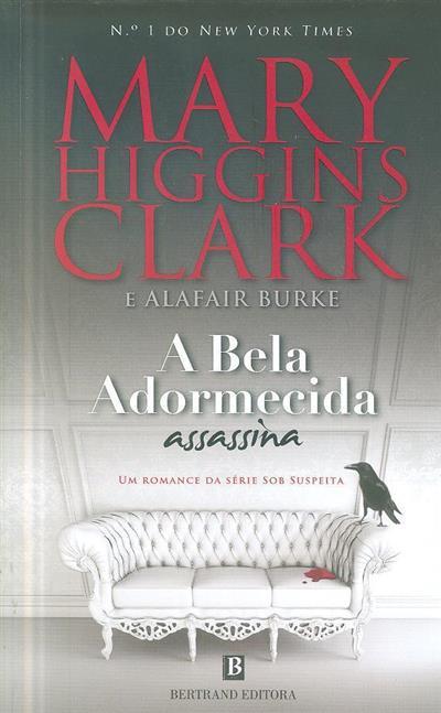 A bela adormecida assassina (Mary Higgins Clark, Alafair Burke)