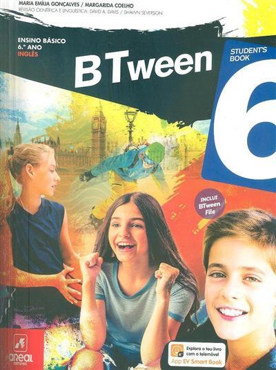 Btween 6  (Maria Emília Gonçalves, Margarida Coelho)