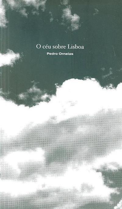 O céu sobre Lisboa (Pedro Ornelas)