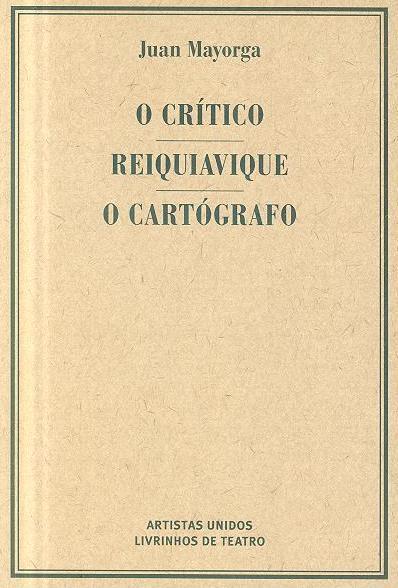 O crítico ; (Juan Mayorga)