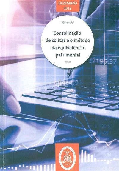 Consolidação de contas e o método da equivalência patrimonial (Ricardo Antas Oliveira)