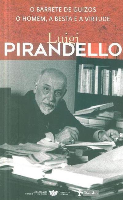 O barrete de guizos ; (Luigi Pirandello)