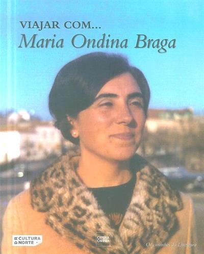 Viajar com... Maria Ondina Braga (Isabel Cristina Mateus)