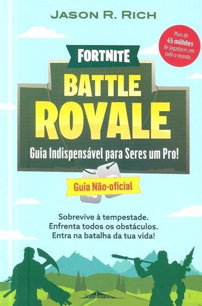 Fortnite Battle Royale (Jason R. Rich)
