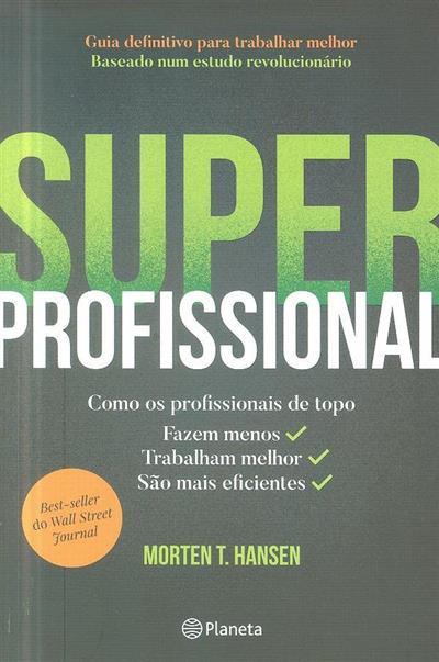 Superprofissional (Morten T. Hansen)