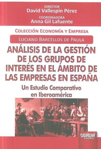 Análisis de la gestión de los grupos de interés en el ámbito de las empresas en España (Luciano Barcellos de Paula)