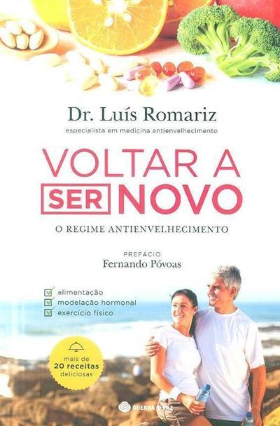Voltar a ser novo (Luís Romariz)