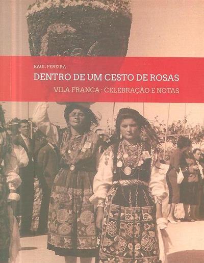 Dentro de um cesto de rosas (Raul Pereira )