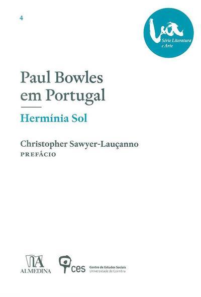 Paul Bowles em Portugal (Hermínia Sol)