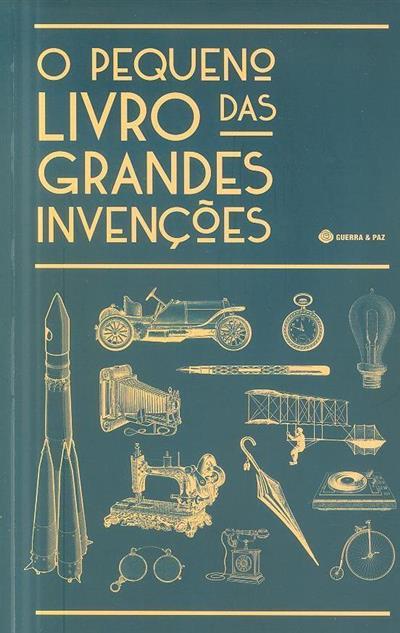 O pequeno livro das grandes invenções (Guerra e Paz)