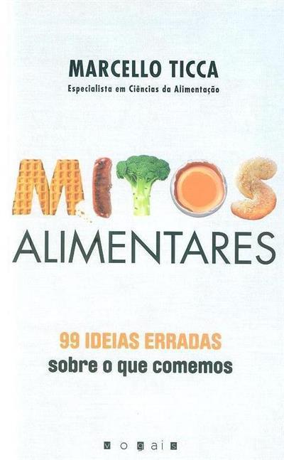 Mitos alimentares (Marcello Ticca)