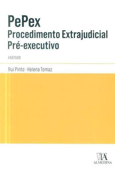 Pepex (anot. Rui Pinto, Helena Tomaz)