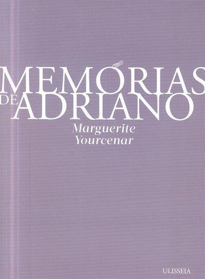 Memórias de Adriano ; (Marguerite Yourcenar)
