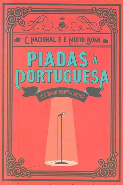 Piadas à portuguesa (sel., adapt. Guerra e Paz)
