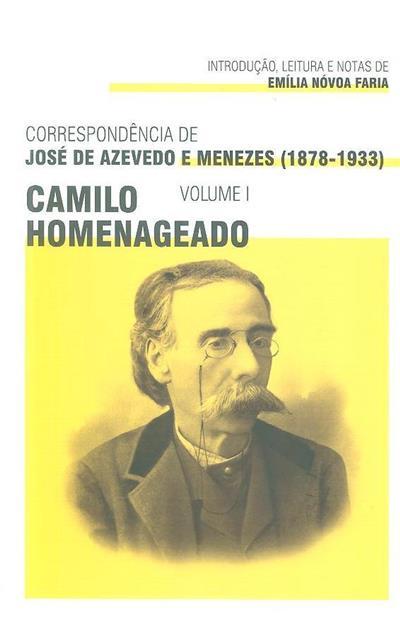 Correspondência de José de Azevedo e Menezes (1878-1933) (introd., leitura e notas Emília Nóvoa Faria)