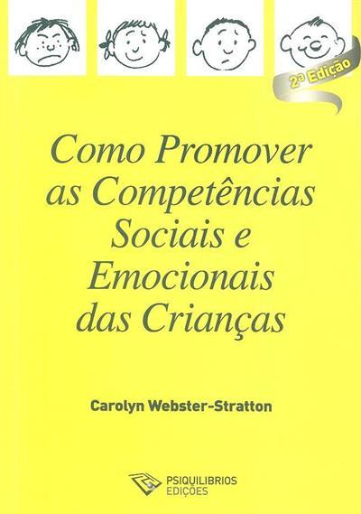 Como promover as competências sociais e emocionais das crianças (Carolyn Webster-Stratton)