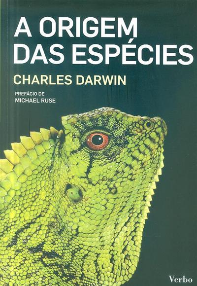 A origem das espécies por meio de seleção natural ou a preservação das variedades favorecidas na luta pela vida (Charles Darwin)