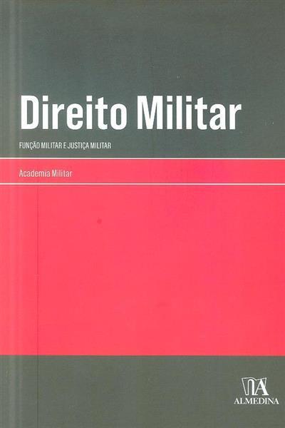 """""""Função militar e justiça militar"""" (VI Seminário Direito Militar)"""