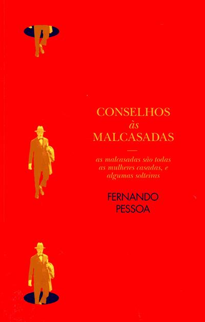 Conselhos às malcasadas (Fernando Pessoa)