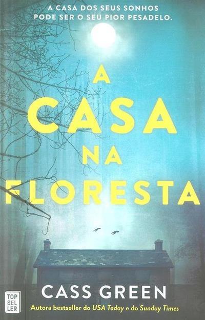 A casa na floresta (Cass Green)
