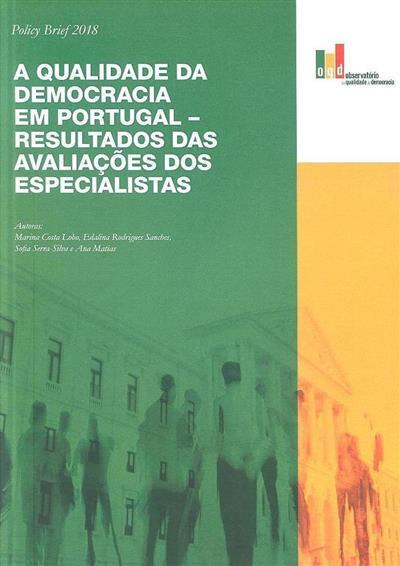 A qualidade da democracia em Portugal (Marina Costa Lobo... [et al.])