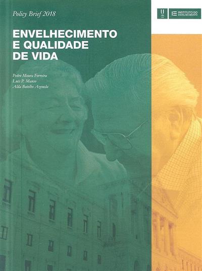 Envelhecimento e qualidade de vida (Pedro Moura Ferreira, Luís P. Manso, Alda Botelho Azevedo)