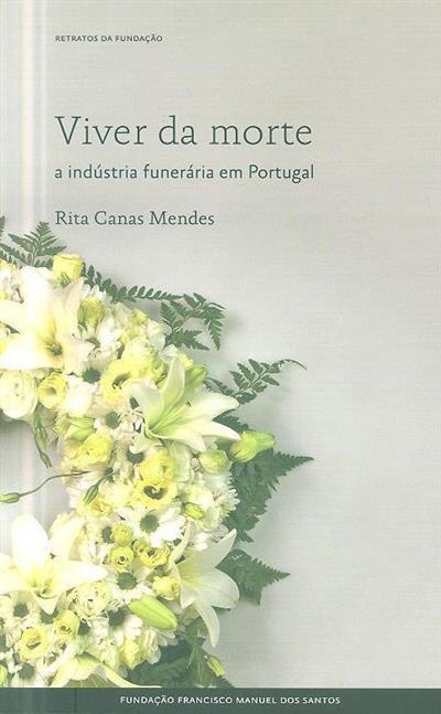 Viver da morte (Rita Canas Mendes)