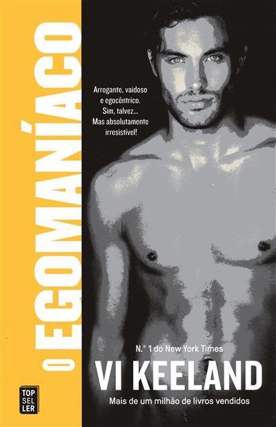 O egomaníaco (Vi Keeland)